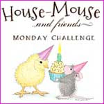 House Mouse & Friends Mon. Chall