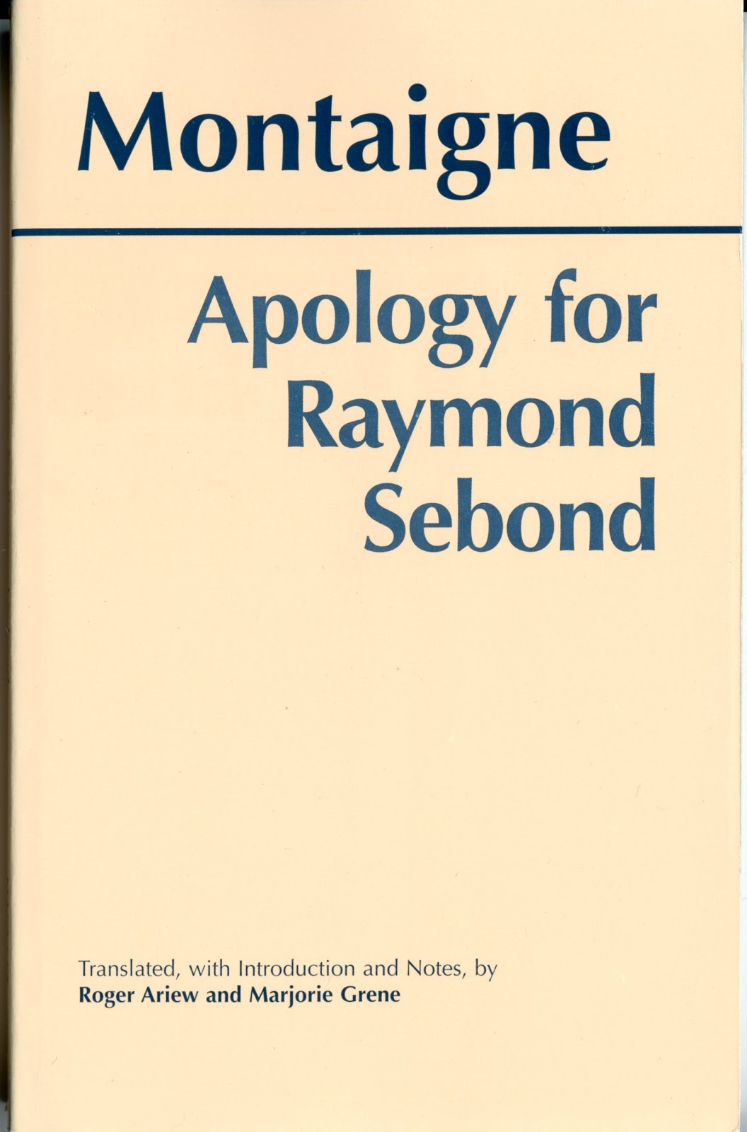 the th kind of madness montaigne s apology for raymond sebond