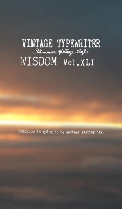 VINTAGE TYPEWRITER WISDOM Vol.XLI