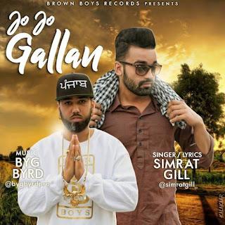 Jo Jo Gallan Lyrics – Simrat Gill Song