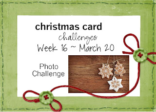 http://christmascardchallenges.blogspot.com/2016/03/christmas-card-challenges-15-anything.html