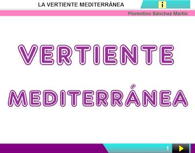 http://ceiploreto.es/sugerencias/cplosangeles.juntaextremadura.net/web/curso_3/sociales_3/vertiente_mediterranea_4/vertiente_mediterranea_4.html