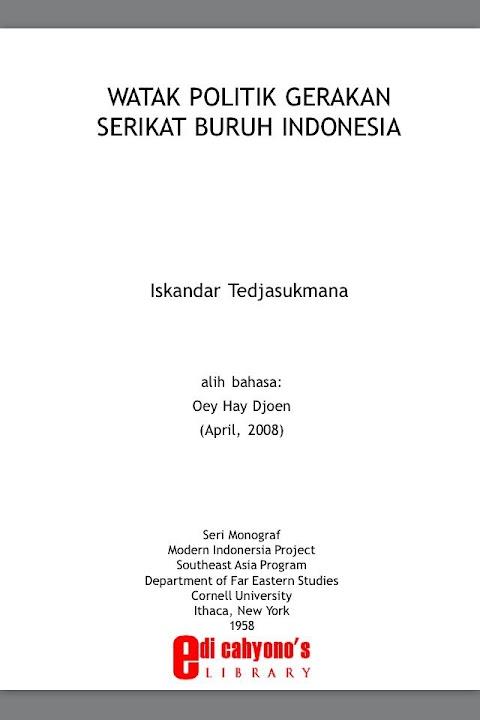 Watak Politik Gerakan Serikat Buruh Indonesia