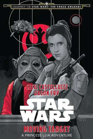 Moving Target A Princess Leia Adventure eBook Download