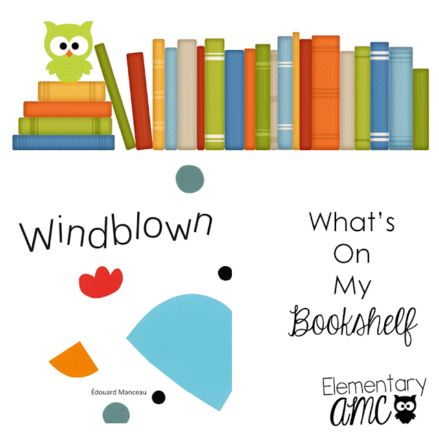 Mentor Text- Windblown