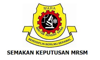 Keputusan MRSM 2017 Tingkatan 1 Dan 4 Online