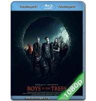 BOYS IN THE TREES (2016) 1080P HD MKV ESPAÑOL LATINO