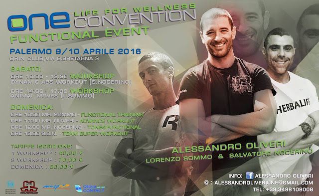One Life for Wellness Convention Functional Event. 9-10 aprile 2016 a Palermo