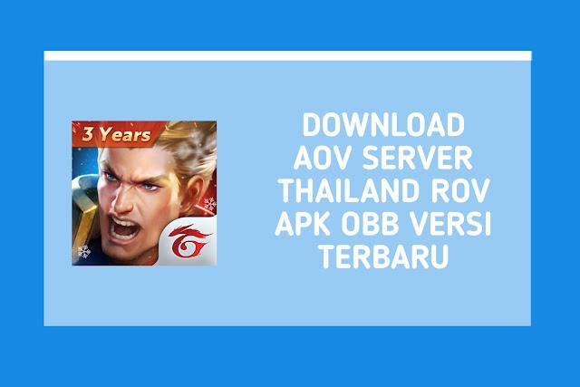 Download AOV Server Thailand RoV APK OBB v1.36.1.5