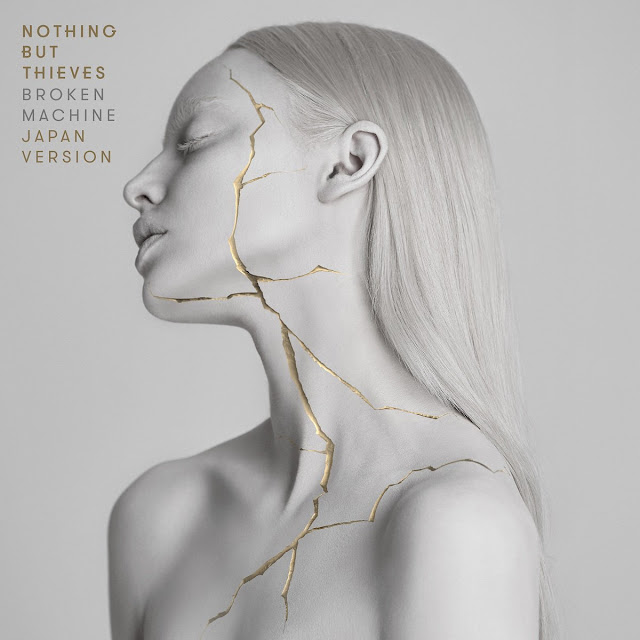 Nothing But Thieves — Broken Machine
