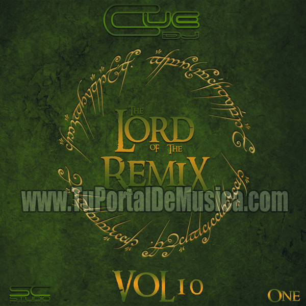 Cue Dj The Lord Of The Remix ONE Vol. 10 (2017)
