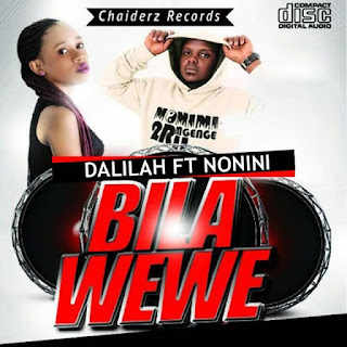 Dalilah Ft. Nonini - Bila Wewe