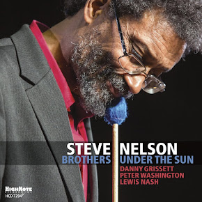 STEVE NELSON: BROTHERS UNDER THE SUN
