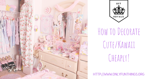Royally Cute/Kawaii Room Decorating! – Royals Lesson!