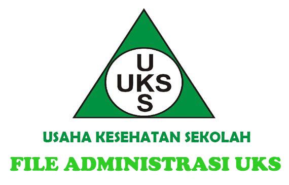 File Administrasi UKS Lengkap
