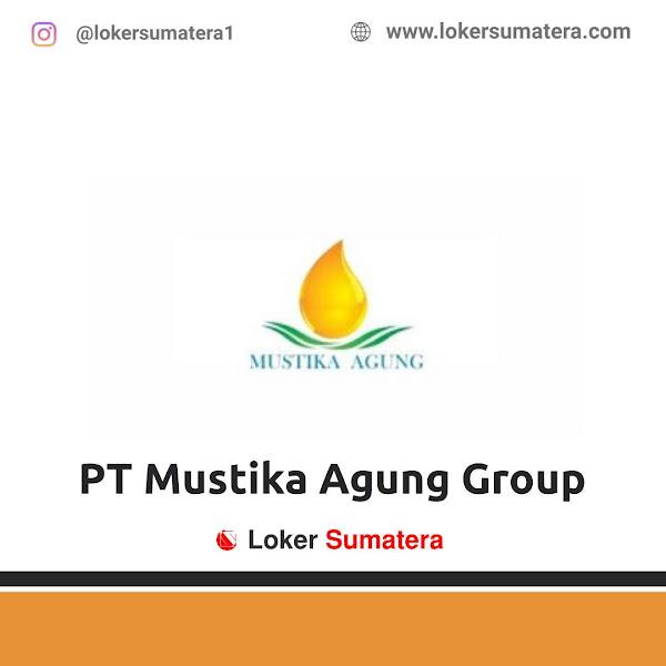 Lowongan Kerja Pekanbaru, PT Mustika Agung Group Juni 2021