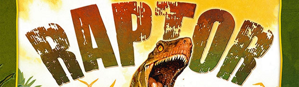 Clever girl..... - A review of Raptor from Matagot and part 2 of our interview with Bruno Faidutti