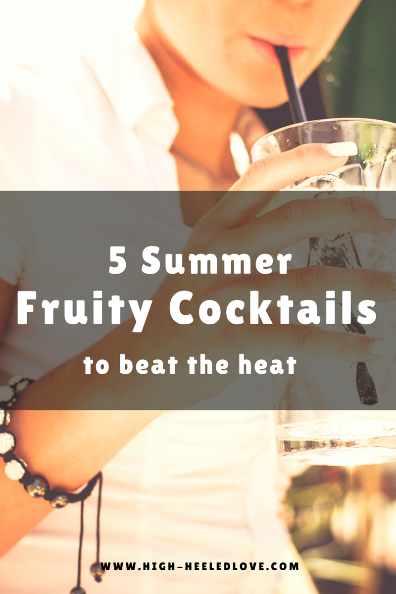 Summer Fruity Cocktails