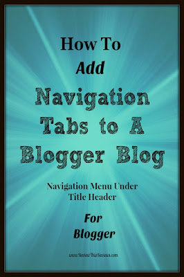 How to Add Tabs to the Top of A Blogger Blog