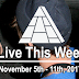 Live This Week: November 5th - 11th, 2017