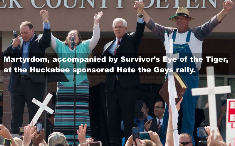 Martyrdom, accompanied by Eye of the Tiger, at the Huckabee sponsored Hate the Gays rally.