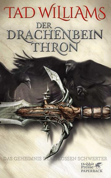 Bücherblog. Rezension. Buchcover. Der Drachenbeinthron (Band 1) von Tad Williams. High Fantasy. Klett Cotta Verlag.