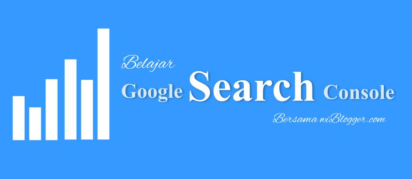 Belajar Google Search Console