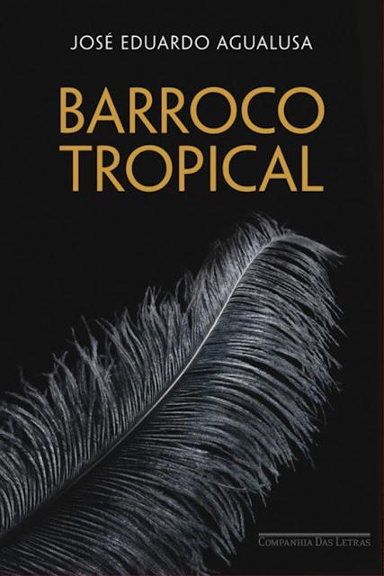 Barroco Tropical José Eduardo Agualusa