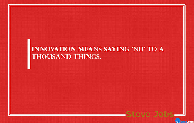 Innovations means saying 'No' steve jobs quotes