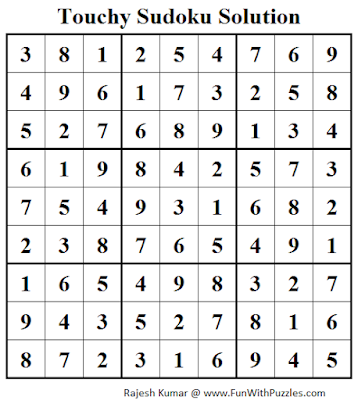 Touchy Sudoku (Fun With Sudoku #44) Solution