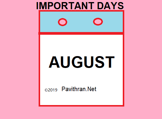 Important National and International Days & Events of August 2019