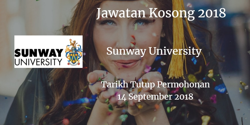 Jawatan Kosong Sunway University 14 September 2018