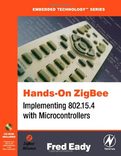Hands-On ZigBee: Implementing 802.15.4 with Microcontrollers PDF free download