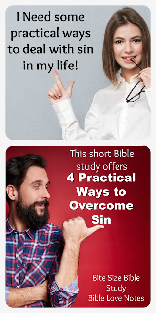 4 Practical ideas and additional resources for overcoming sin in your life. #Bitesizebiblestudy #Bible #Biblestudy