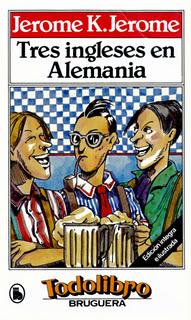 Tres ingleses en Alemania Jerome K. Jerome