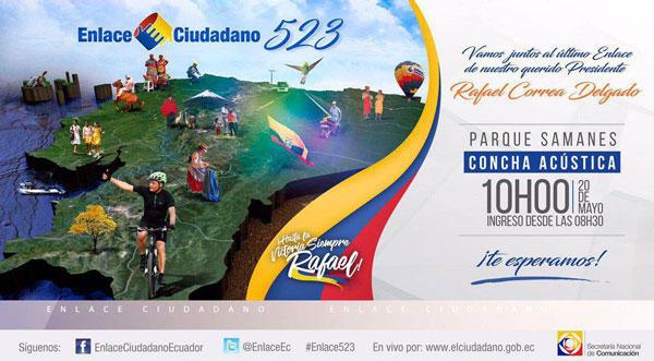 EN VIVO Último Enlace Ciudadano 523 Parque Samanes Despedida Rafael Correa Delgado