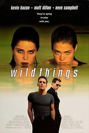Wild Things (1998) 300MB Full Hindi Dual Audio Movie Download 480p Bluray Free Watch Online Full Movie Download Worldfree4u 9xmovies