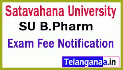 Satavahana University B.Pharm  Exam Fee Notification