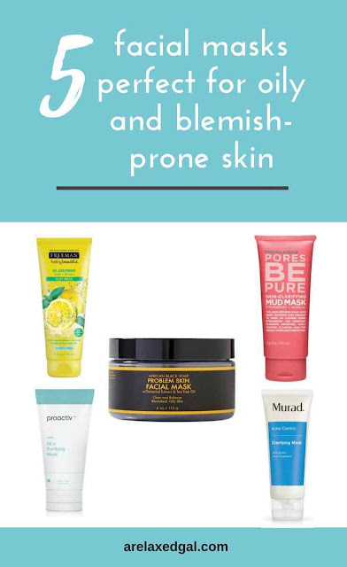 Curtail your oily skin with these 5 face masks | A Relaxed Gal