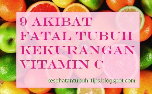 Akibat Fatal Tubuh Kekurangan Vitamin C