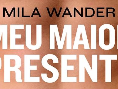 Resenha: Meu Melhor Presente - Mila Wander