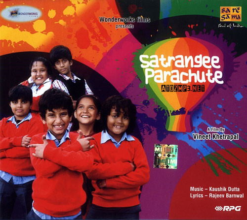 Chahoonga Main Teri Zindagi Ringtones: Satrangee Parachute (2011) Hindi MP3 Songs Download