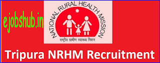 NRHM Tripura Recruitment