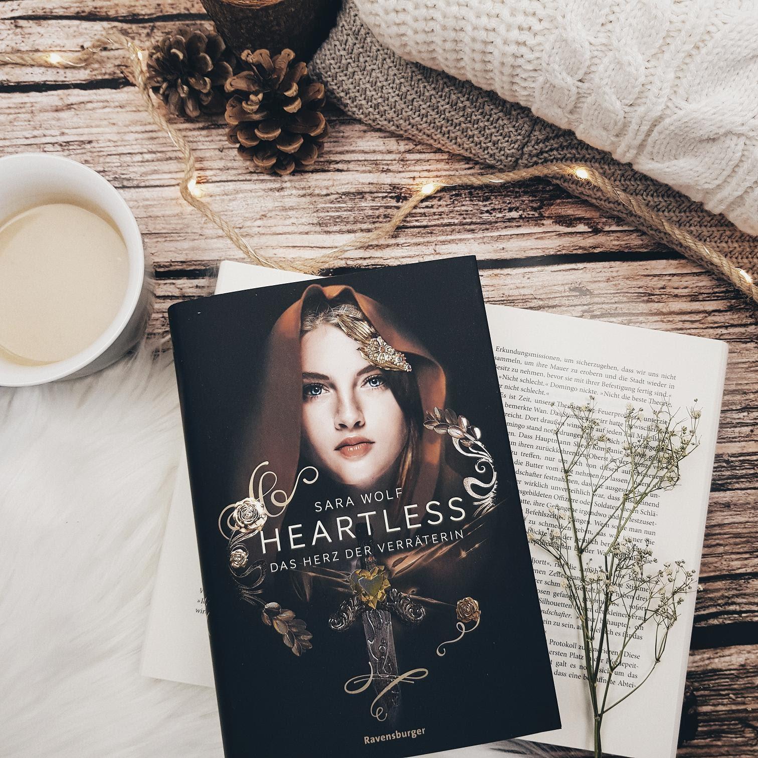 Bücherblog. Rezension. Buchcover. Heartless - Das Herz der Verräterin (Band 2) von Sara Wolf. Fantasy. Jugendbuch. Ravensburger.