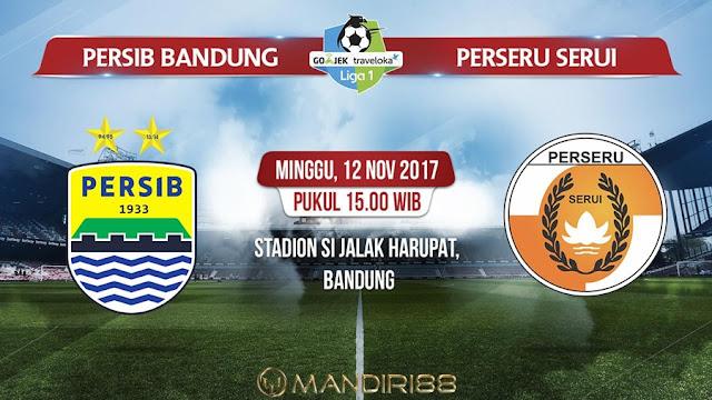 Prediksi Bola : Persib Bandung Vs Perseru Serui , Minggu 12 November 2017 Pukul 15.00 WIB