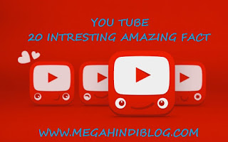 Youtube Ke Bare Me 20 Interesting Amazing Facts Jane Hindi Me