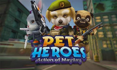 Download Action of Mayday: Pet Heroes MOD APK v1.0.4 Full HACK Android [Money / Ammo] Terbaru 2018