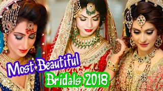Most Beautiful Bridals 2018 | Amazing Makeup Artist Must Watch It.