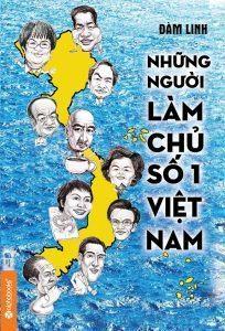 Những Người Làm Chủ Số 1 Việt Nam