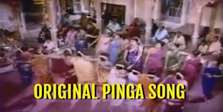 Original Pinga Song